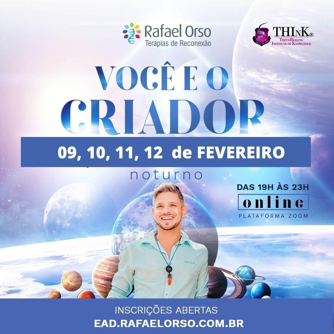 Você e o Criador com Rafael Orso - Evento Online
